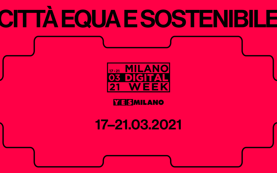 Arriva la Milano Digital Week 2021