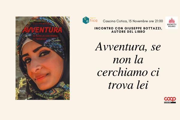 """BookCity in Cascina. """"Avventura, se non la cerchiamo ci trova lei"""" , di Giuseppe Bottazzi"""