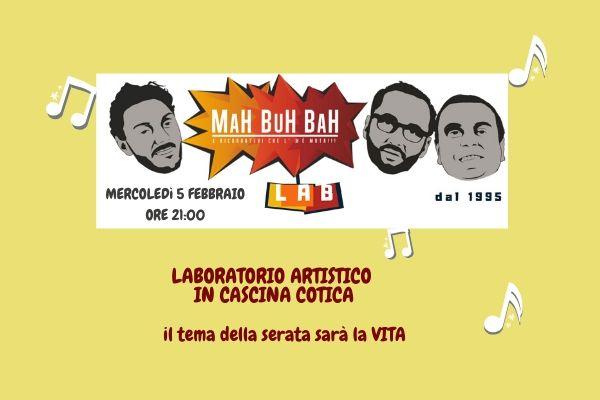 Laboratorio artistico con i Mah Buh Bah, tema VITA